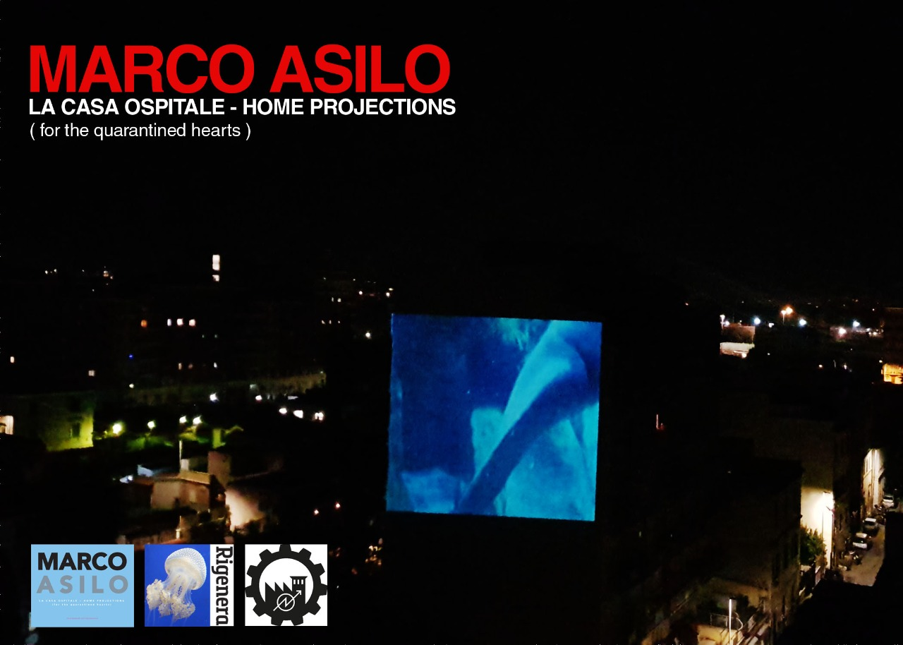 Marco Asilo: Home Projections (for the Quarantined Hearts)